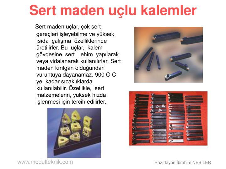 Sert maden uçlu kalemler