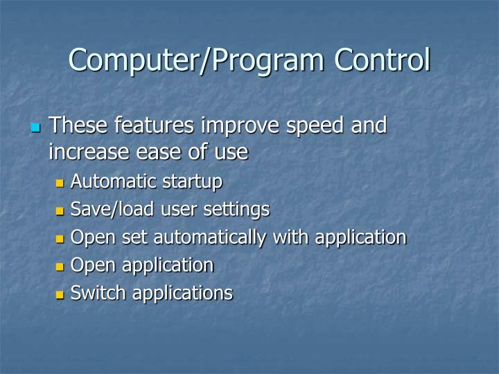 Computer/Program Control
