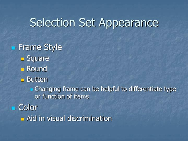 Selection Set Appearance