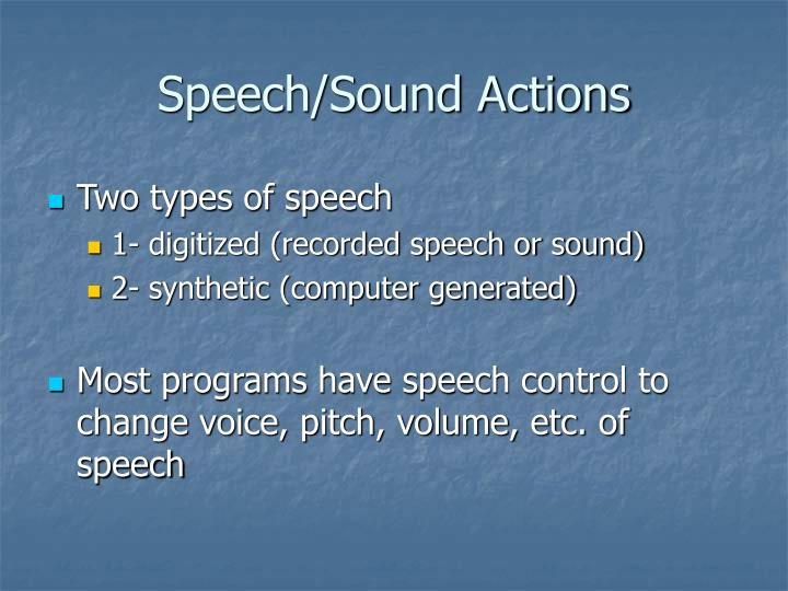 Speech/Sound Actions