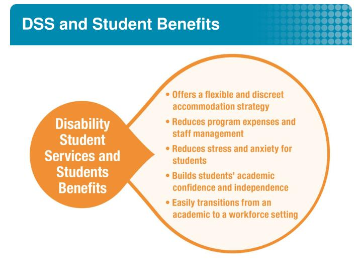 DSS and Student Benefits