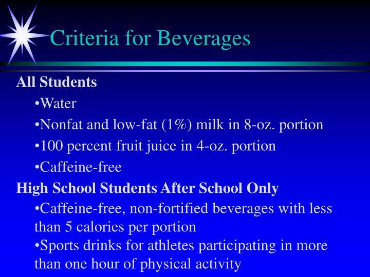 Criteria for Beverages