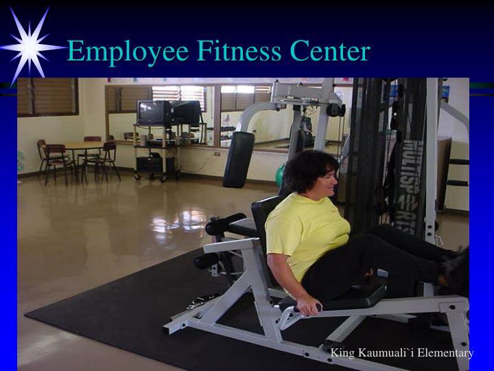 Employee Fitness Center