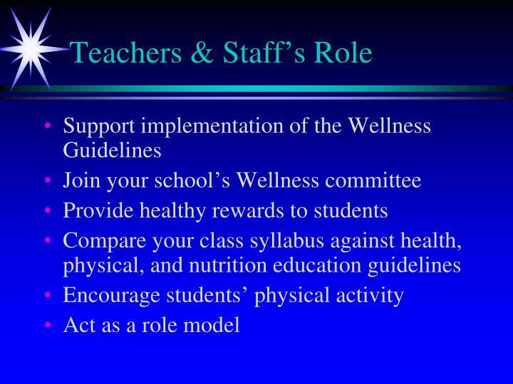 Teachers & Staff's Role