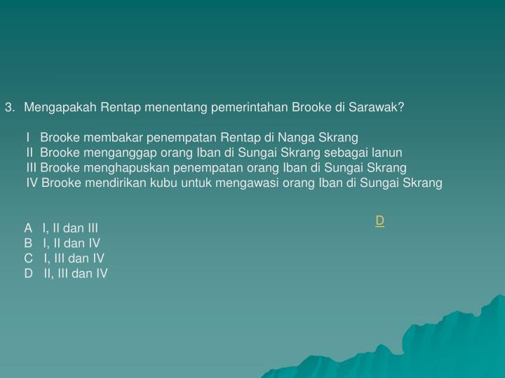 Mengapakah Rentap menentang pemerintahan Brooke di Sarawak?