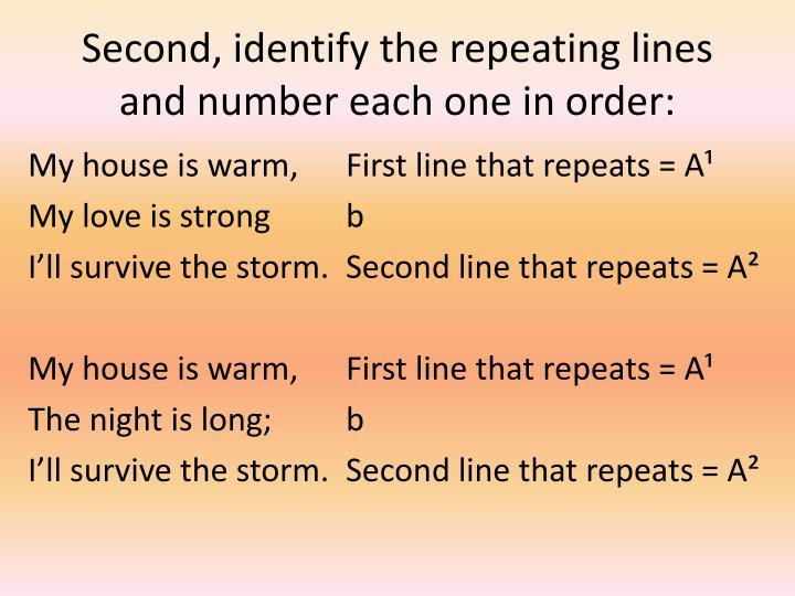 Second, identify the repeating lines and number each one in order: