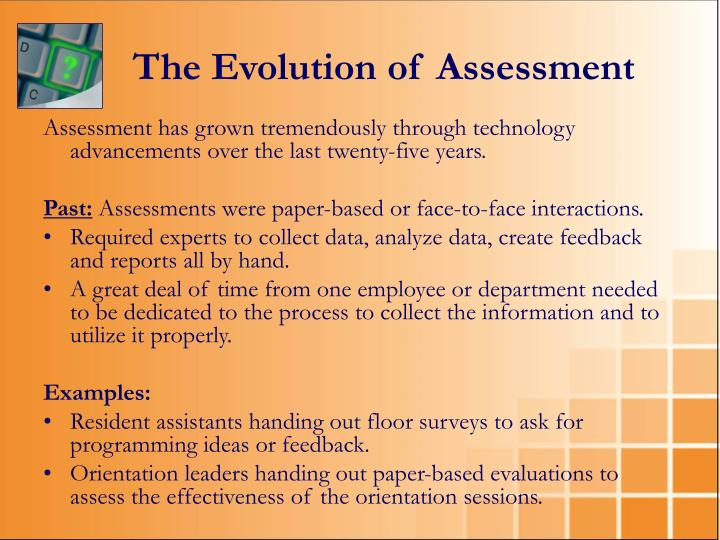 The Evolution of Assessment
