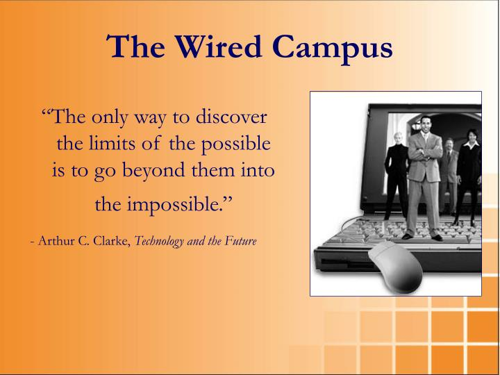 The Wired Campus