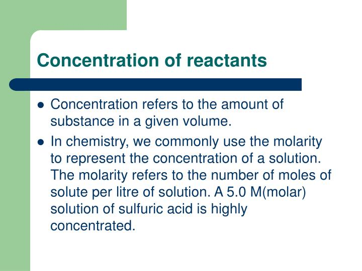 Concentration of reactants