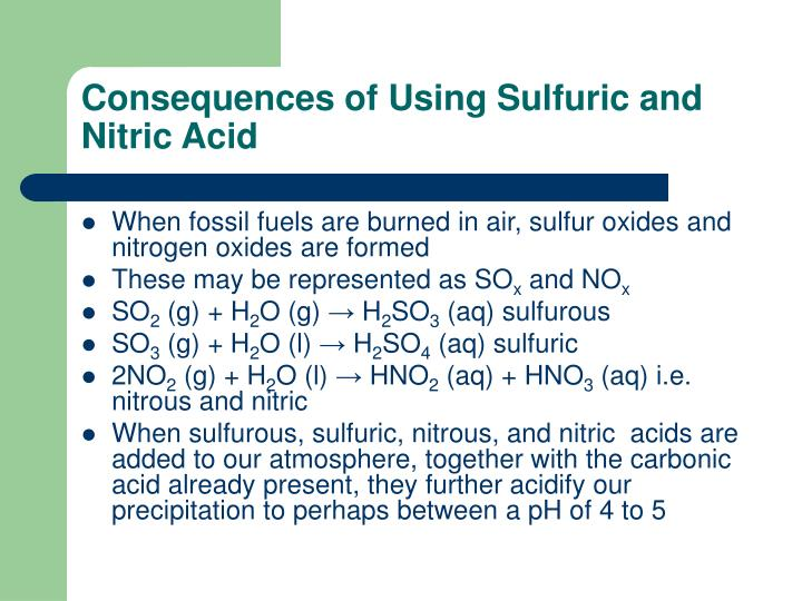 Consequences of Using Sulfuric and Nitric Acid