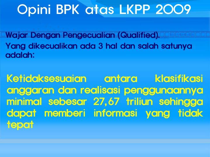 Opini BPK atas LKPP 2009