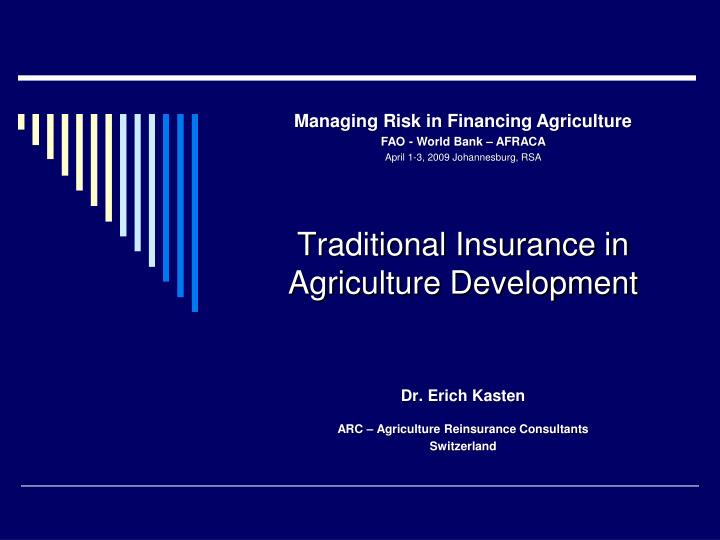 Traditional insurance in agriculture development
