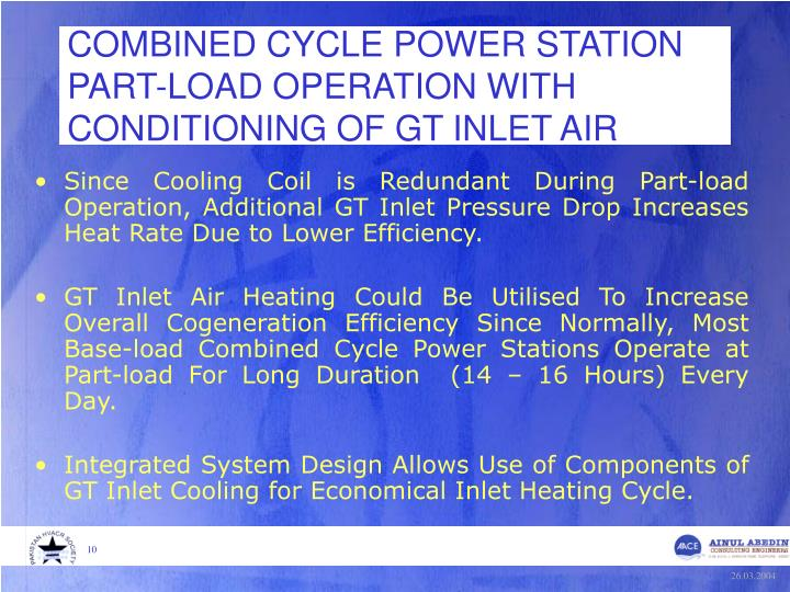 COMBINED CYCLE POWER STATION PART-LOAD OPERATION WITH CONDITIONING OF GT INLET AIR