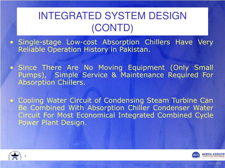 INTEGRATED SYSTEM DESIGN (CONTD)