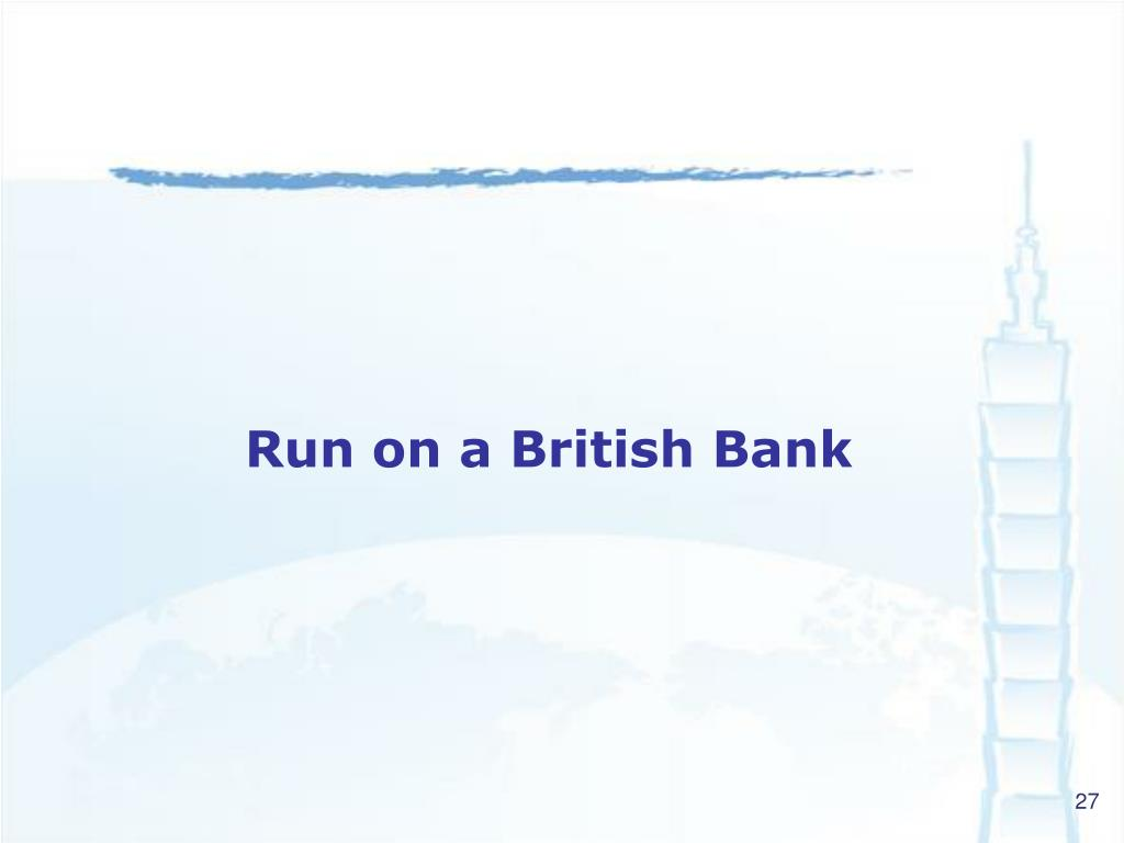 Run on a British Bank