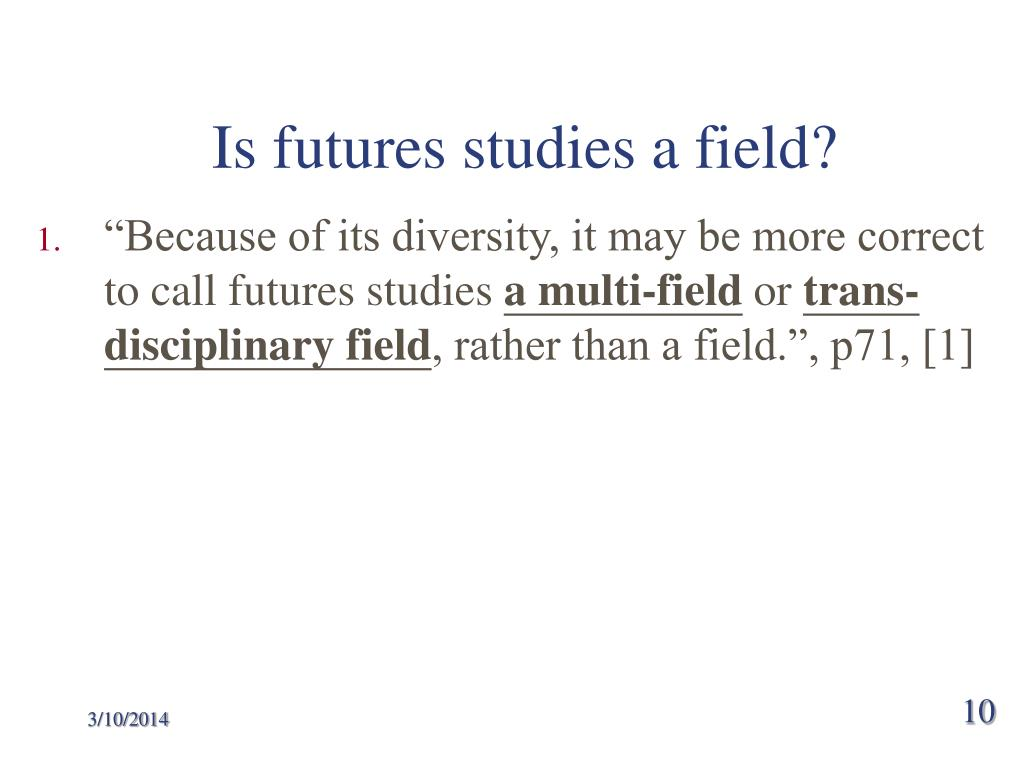 Is futures studies a field?