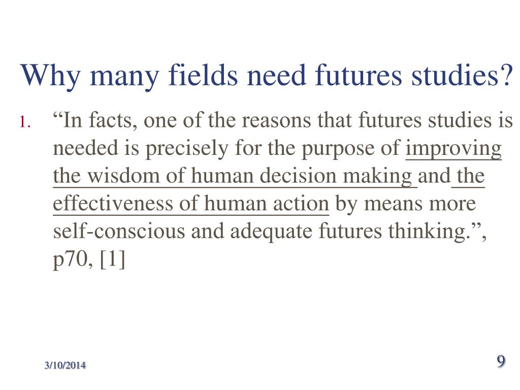 Why many fields need futures studies?