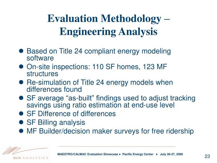 Evaluation Methodology –