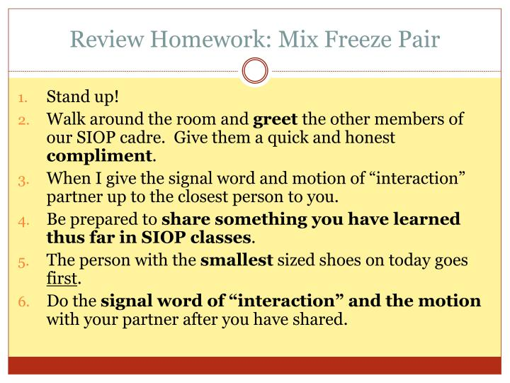 Review homework mix freeze pair