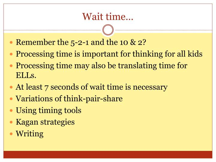 Wait time…