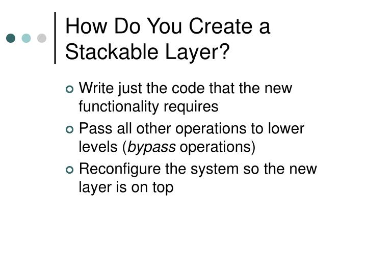 How Do You Create a Stackable Layer?