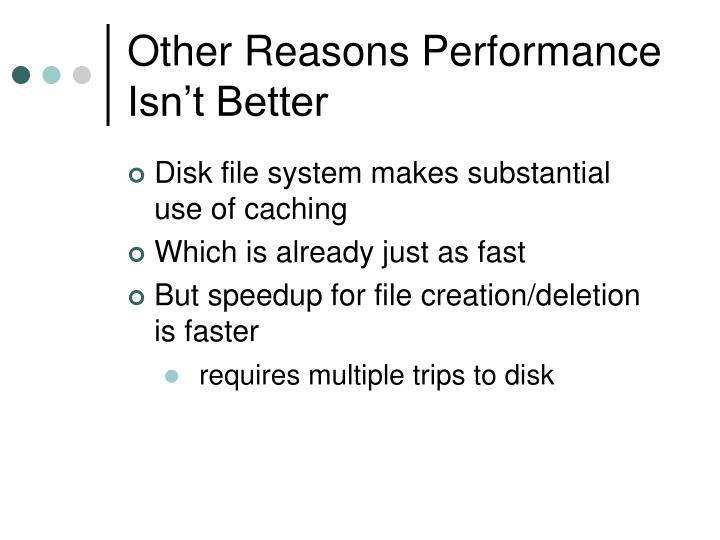 Other Reasons Performance Isn't Better