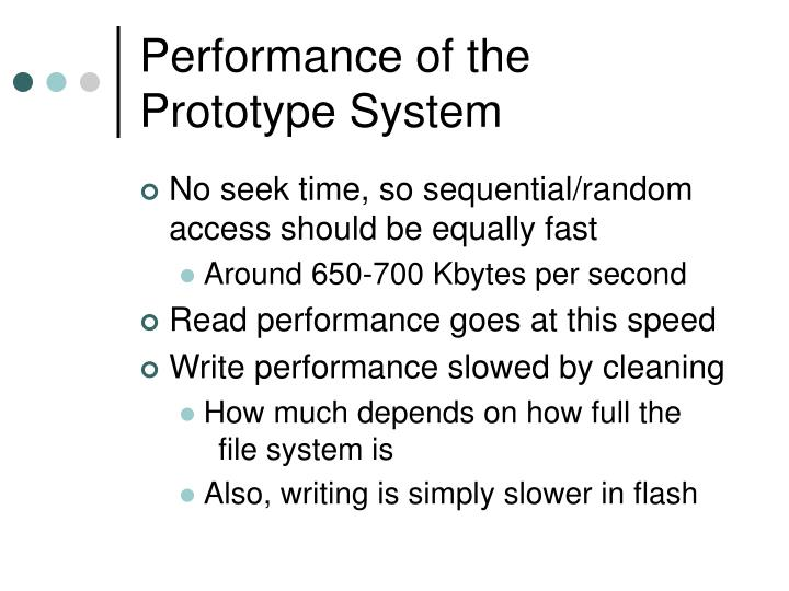 Performance of the Prototype System