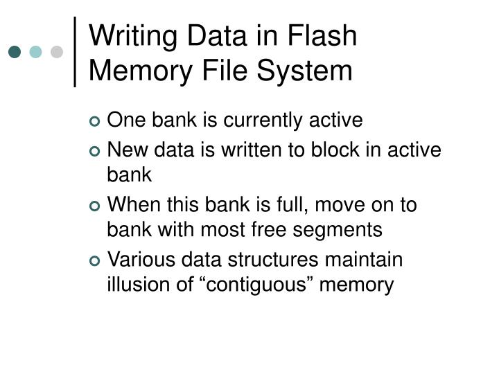 Writing Data in Flash Memory File System