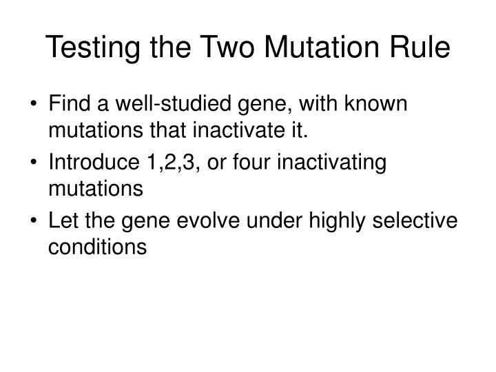 Testing the Two Mutation Rule