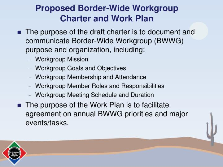 Proposed Border-Wide Workgroup