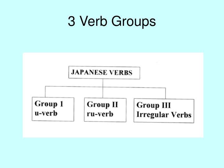 3 Verb Groups