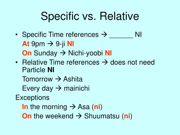 Specific vs. Relative