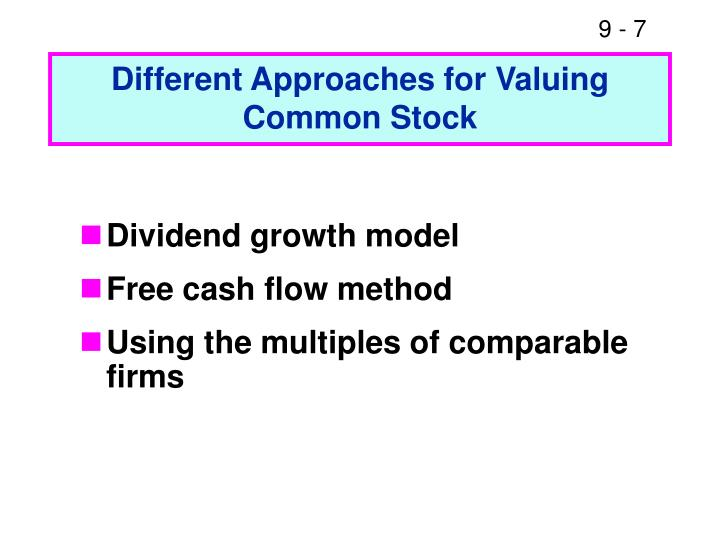 Different Approaches for Valuing Common Stock