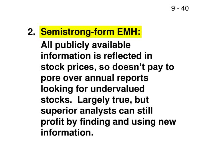 2.	Semistrong-form EMH: