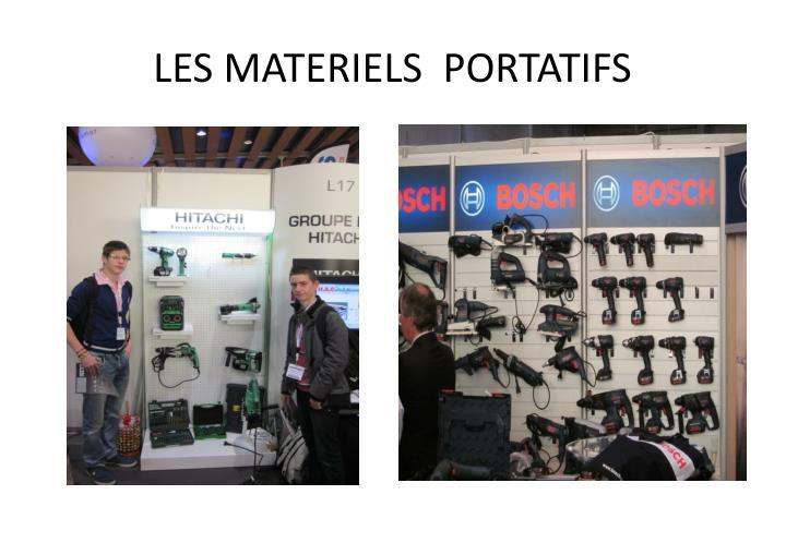 LES MATERIELS  PORTATIFS