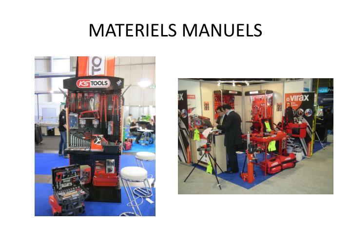 MATERIELS MANUELS