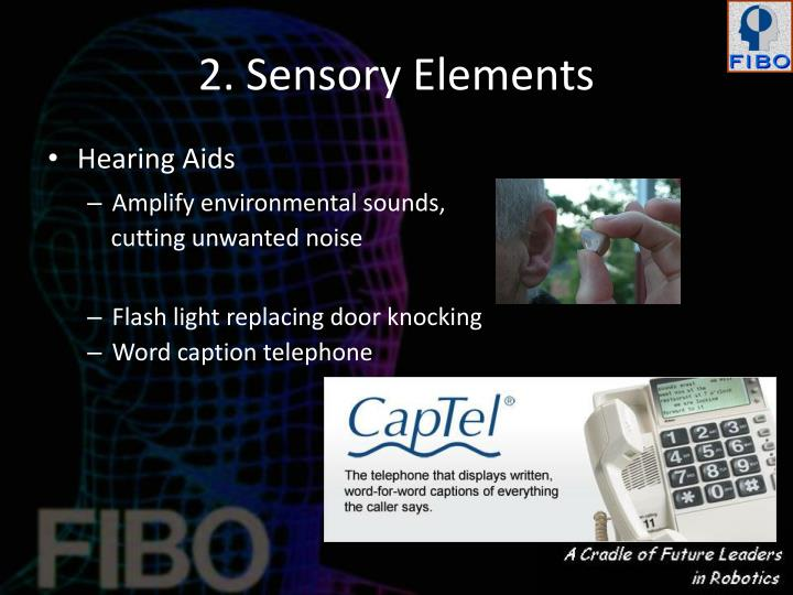 2. Sensory Elements