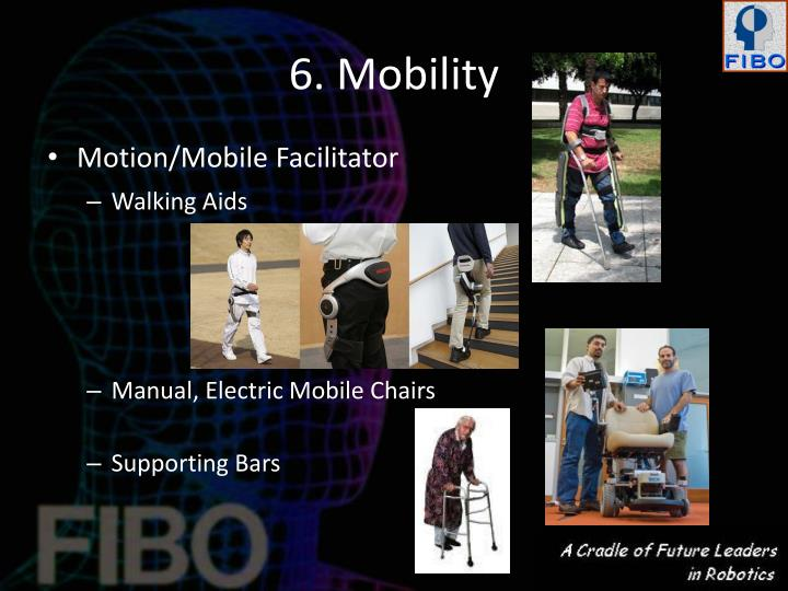 6. Mobility