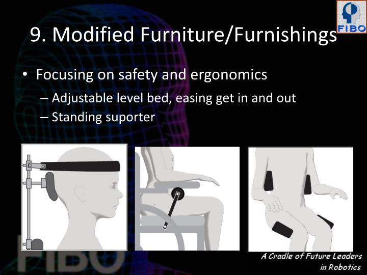 9. Modified Furniture/Furnishings