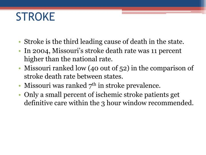Stroke is the third leading cause of death in the state.