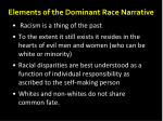 elements of the dominant race narrative