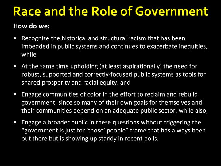 Race and the Role of Government