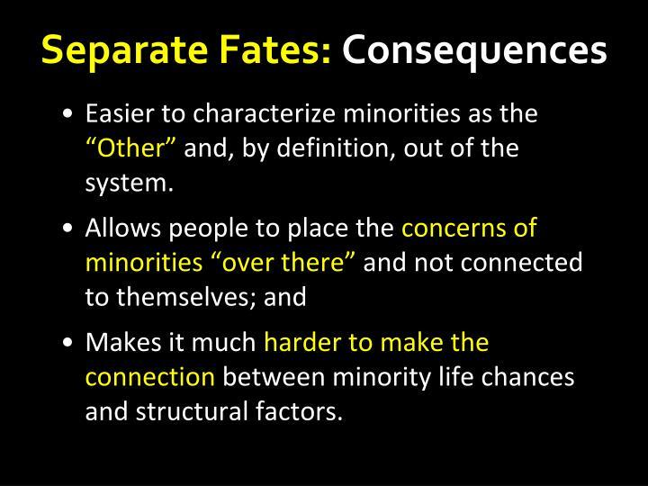 Separate Fates: