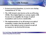 2 1 1 ask formats