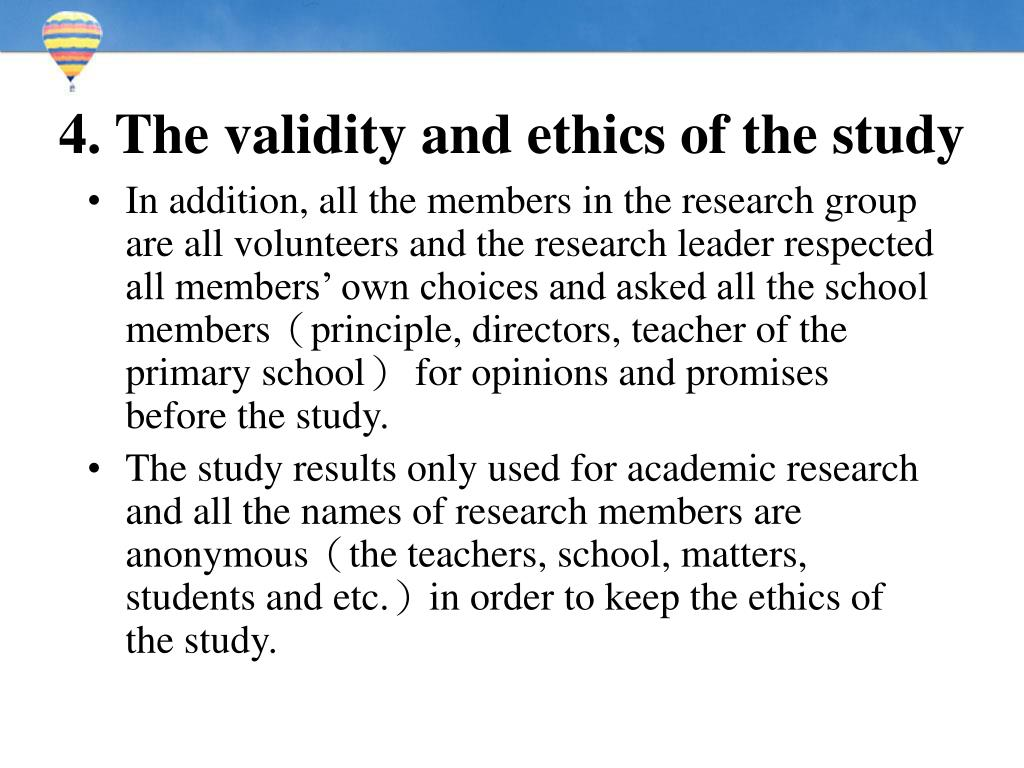 4. The validity and ethics of the study