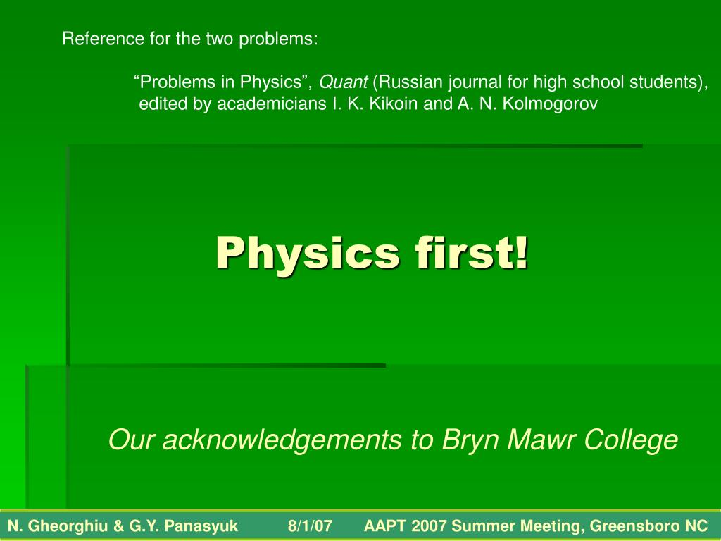 Physics first!