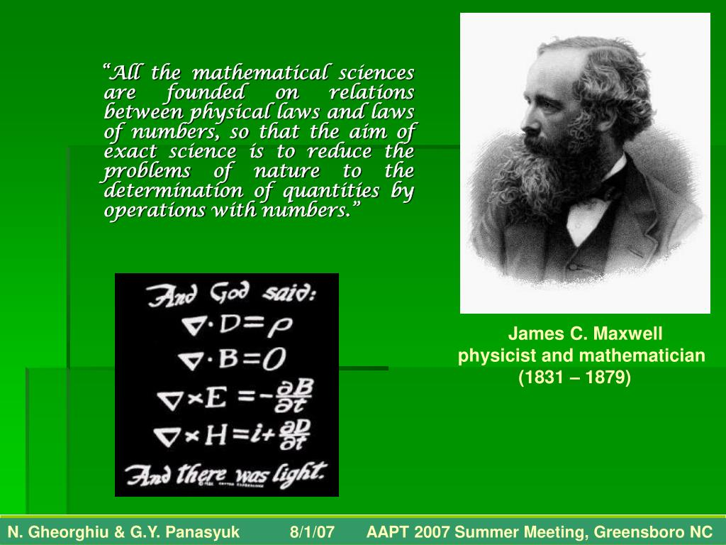 """""""All the mathematical sciences are founded on relations between physical laws and laws of numbers, so that the aim of exact science is to reduce the problems of nature to the determination of quantities by operations with numbers."""""""