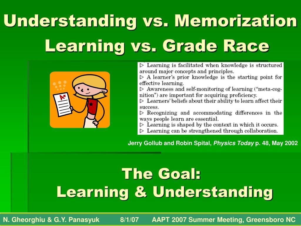 Understanding vs. Memorization