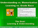 understanding vs memorization