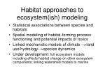 habitat approaches to ecosystem ish modeling